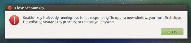 SeaMonkey is already running, but is not responding